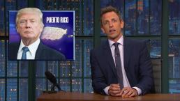 Late Night A Closer Look At Trump In Puerto Rico