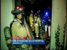 Paradise Valley Hospital Fire