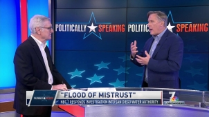 Politically Speaking: 'Flood of Mistrust' Digs Into San Diego Water Authority