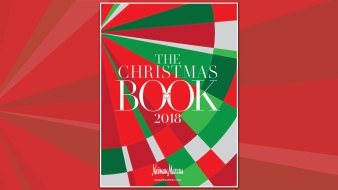 The 2018 Neiman Marcus Christmas Book is Here