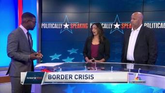 Politically Speaking: Border Crisis