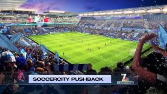 Politically Speaking: SoccerCity Pushback