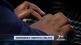 Politically Speaking: Emergency Dispatch Delays