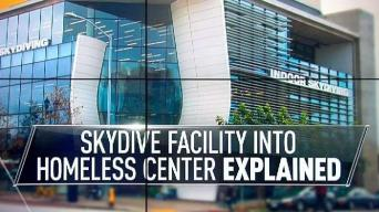 City Proposes to Turn Indoor Skydiving Into Homeless Hub