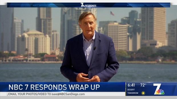 NBC 7 Responds Wrap Up