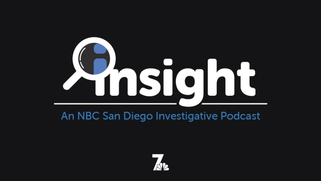 NBC 7 Investigates Publishes Third Episode of New Podcast: INSIGHT
